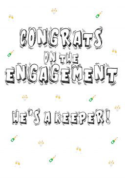 Congrats on engagement hes a keeper A4 greetings card