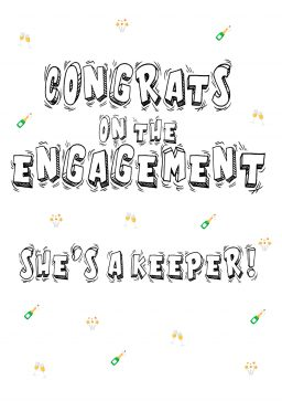 Congrats on engagement shes a keeper A4 greetings card