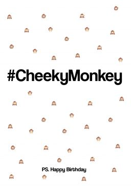 #CheekyMonkey Happy Birthday greetings card