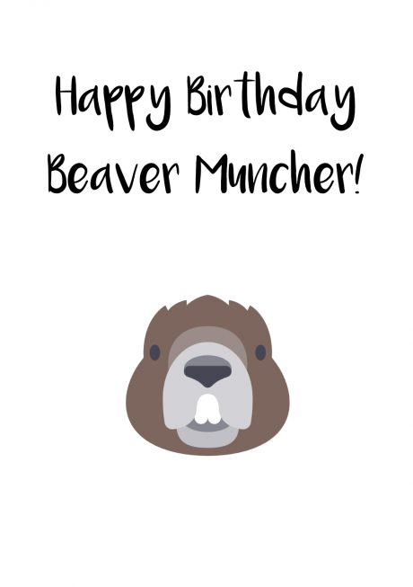 Beaver Muncher Happy Birthday greetings card