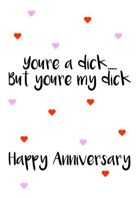 Youre a dick my dick HA A4 greetings card