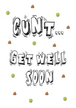 cunt get well soon A4 greetings card